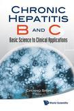 CHRONIC HEPATITIS B AND C: BASIC SCIENCE TO CLINICAL APPLICATIONS: Basic Science to Clinical Applications