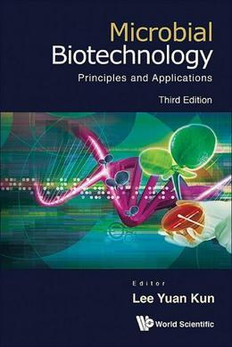 Microbial Biotechnology: Principles and Applications