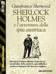 Sherlock Holmes e l'avventura della spia austriaca