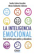 Inteligencia emocional para niños. Guía práctica para padres y educadores