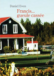 Francis… Gueule Cassée