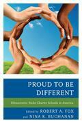 Proud to be Different: Ethnocentric Niche Charter Schools in America
