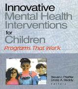Innovative Mental Health Interventions for Children: Programs That Work