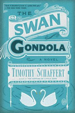 The Swan Gondola: A Novel