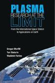 Plasma Research at the Limit: From the International Space Station to Applications on Earth(With DVD-ROM)