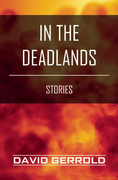 In the Deadlands: Stories