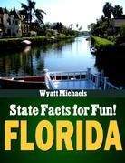 State Facts for Fun! Florida