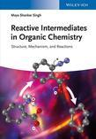 Reactive Intermediates in Organic Chemistry: Structure and Mechanism