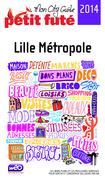 Lille Métropole 2014 Petit Futé (avec photos et avis des lecteurs)