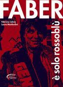 Faber è Solo Rossoblù