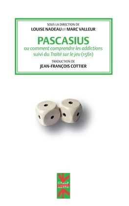 Pascasius ou comment comprendre les addictions