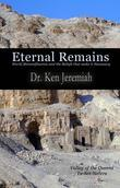 Eternal Remains: World Mummification and the Beliefs That Make It Necessary