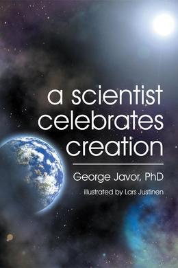 A Scientist Celebrates Creation