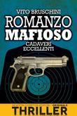 Romanzo mafioso. Cadaveri eccellenti