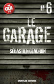 LE GARAGE, épisode 6