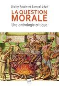 La question morale. Une anthologie critique