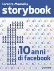 Storybook. I primi dieci anni di Facebook