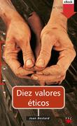 Diez valores éticos