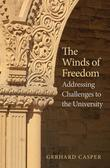The Winds of Freedom: Addressing Challenges to the University