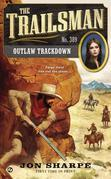 The Trailsman #389: Outlaw Trackdown