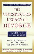 The Unexpected Legacy of Divorce: A 25 Year Landmark Study