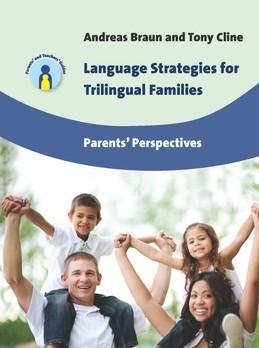 Language Strategies for Trilingual Families: Parents' Perspectives