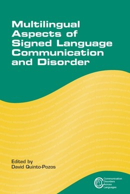 Multilingual Aspects of Signed Language Communication and Disorder
