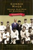 Connie Mack: Grand Old Man of Baseball