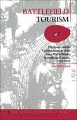 Battlefield Tourism: Pilgrimage and the Commemoration of the Great War in Britain, Australia and Canada, 1919-1939