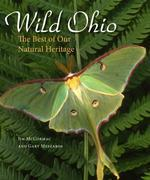 Wild Ohio: The Best of Our Natural Heritage