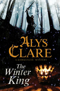 The Winter King - A Hawkenlye 13th Century British Mystery