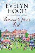Festival in Prior's Ford - A Cosy Saga of Scottish Village Life