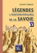 Légendes & traditions populaires de la Savoie