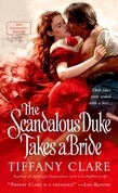 Tiffany Clare - The Scandalous Duke Takes a Bride