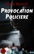 Provocation Policière