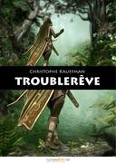 Troublerêve