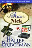 An Aria for Nick: Part 2 of the Song of Suspense Series