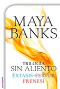 Trilogía Sin aliento (Éxtasis, Fervor y Frenesí)