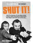 Shut It!: The Inside Story of the Sweeney