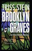 Brooklyn Graves: An Erica Donato Mystery