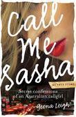 Call Me Sasha: Secret confessions of an Australian callgirl