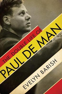 The Double Life of Paul de Man