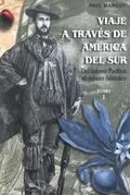 Viaje a través de América del Sur. TomoI