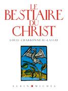 Le Bestiaire du Christ
