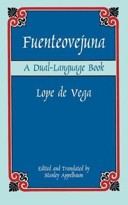 Fuenteovejuna: A Dual-Language Book