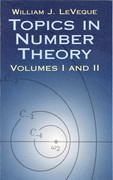 Topics in Number Theory, Volumes I and II