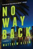 No Way Back: A Novel