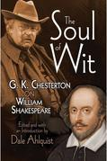 The Soul of Wit: G. K. Chesterton on William Shakespeare