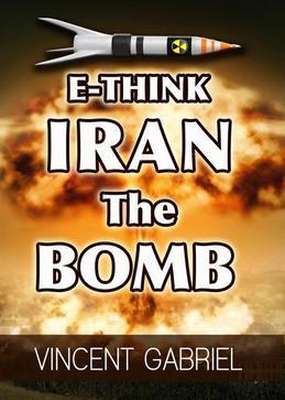 E-Think: Iran the Bomb