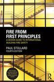 Fire from First Principles, 4th Edition: A Design Guide to International Building Fire Safety